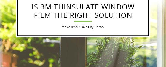 3m thinsulate window film salt lake city